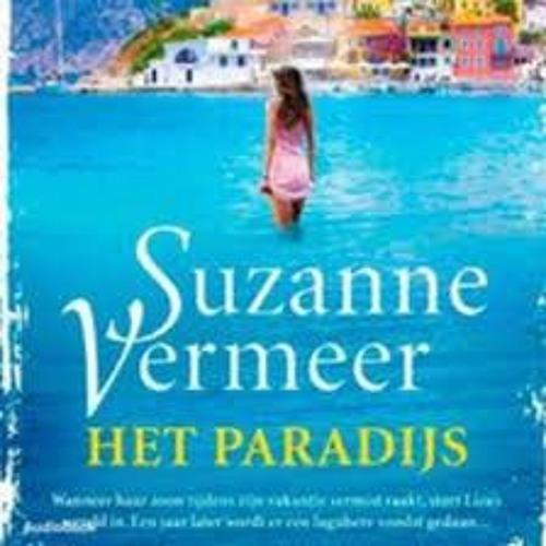 Het paradijs - Suzanne Vermeer, voorgelezen door Beatrice van der Poel