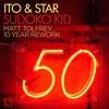 TB PREMIERE: ITO & Star - Sudoko Kid (Matt Tolfrey 10 Year Rework) [Leftroom]