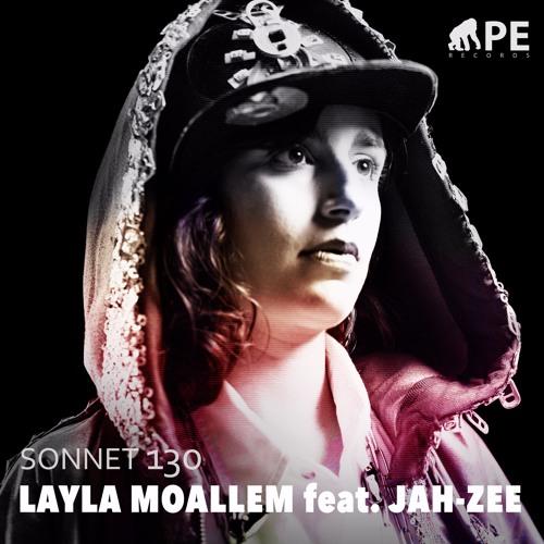 Layla Moallem feat. Jah-Zee - Sonnet 130