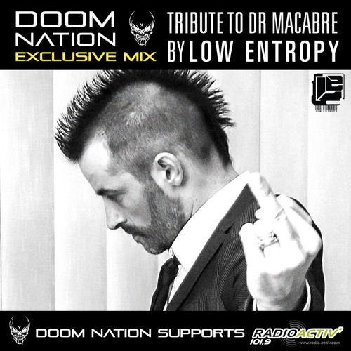 Doom Nation Exclusive Mix 'Tribute To Dr.Macabre' By Low Entropy