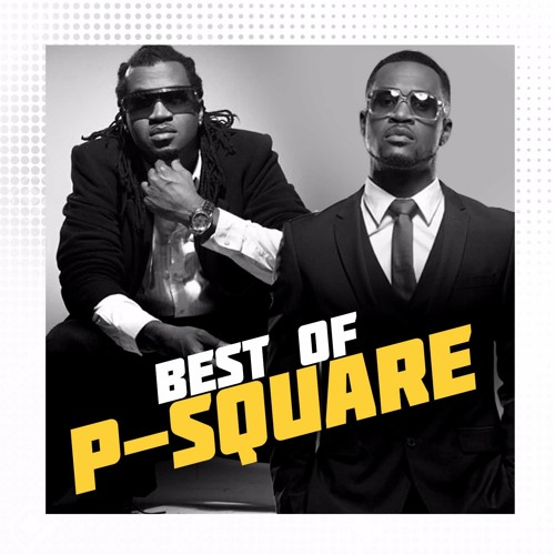 Best Of P-Square
