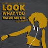 Download Look What You Made Me Do [Bootleg GUN REMIX] - ATRIM & Frankie Mancuso Vs Taylor Swift Mp3