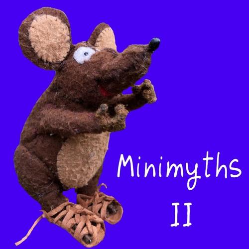 Minimyths Vol 2