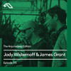 The Anjunadeep Edition 173 with Jody Wisternoff & James Grant (Live From ABGT250 At The Gorge)