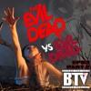 BTV Ep63 (Part 2) The Evil Dead v. Evil Dead 10_26_17