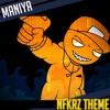 [ORIGINAL] Maniya - Theme of Nfkrz