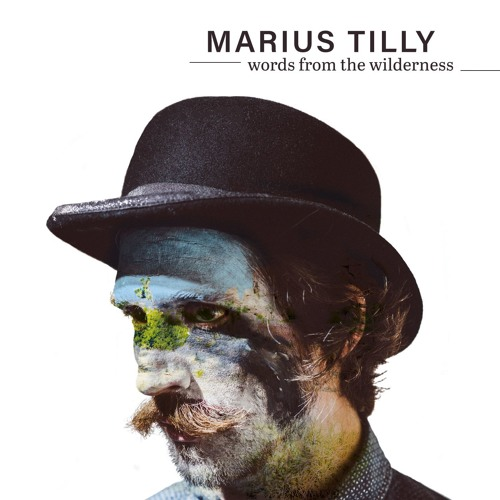 Marius Tilly - Worlds From The Wilderness