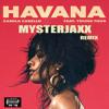 Camila Cabello Ft Young Thug - Havana (Mysterjaxx Remix)
