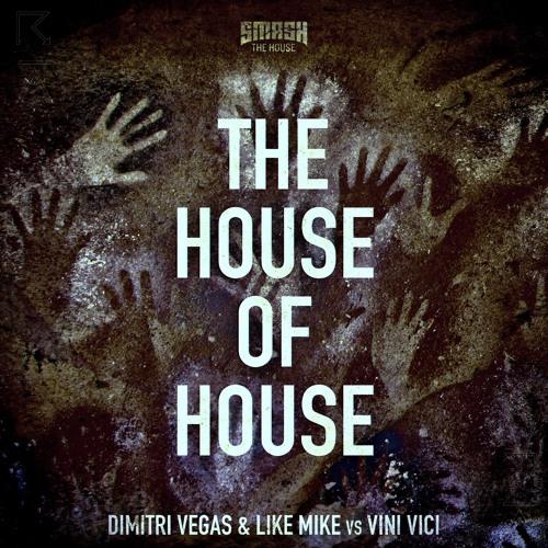 Dimitri Vegas & Like Mike vs Vini Vici - The House of House [Preview]