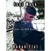 Ical Mosh - Budak Flat (DGK Rapper Cover)