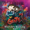 Mi Gente (NTCRCKRS Bootleg)