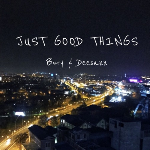 Just Good Things (Radio Edit)