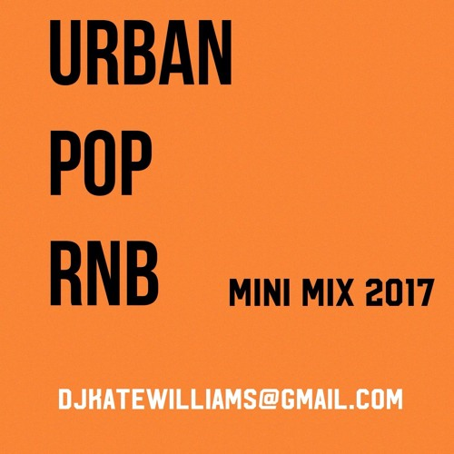 RnB, Pop, Rap - Mini Mix Oct '17