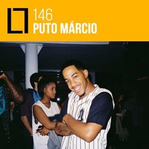 Loose Lips Mix Series - 146 - Puto Márcio (Príncipe)