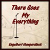 THERE GOES MY EVERYTHING (Engelbert Humperdinck) CoverVersion)