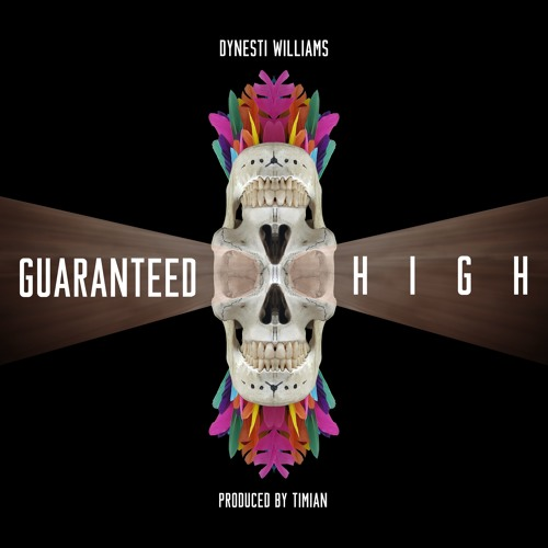 Guaranteed High (Prod. by Timian)
