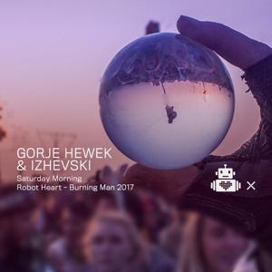 Gorje Hewek & Izhevski - Robot Heart 10 Year Anniversary - Burning Man 2017