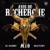 08 - Avis De Recherche Feat. OL Kainry Et Militant ( Produced By Fredy Bravo )