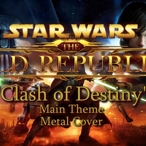 "Star Wars: The Old Republic - ""Clash Of Destiny"" Metal Cover"