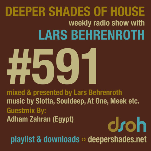 Deeper Shades Of House #591 w/ guest mix by ADHAM ZAHRAN (deep-house)