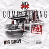 Big Dboy - NO COMPLAINING
