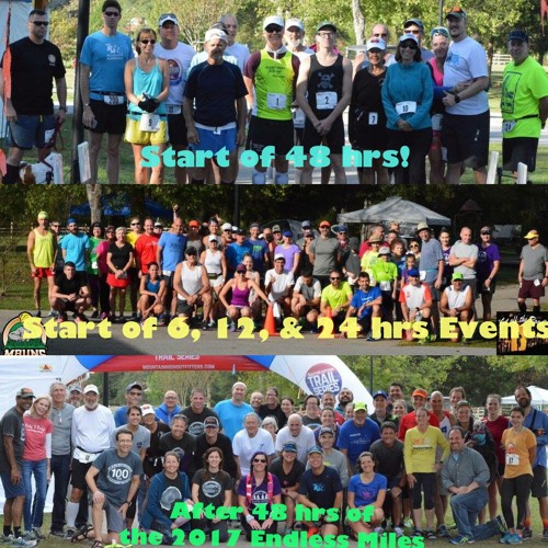 83: 2017 Endless Miles :  Talking with Runners and Crew: What does it takes to run a 48 hrs event?