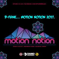 D-Funk... Motion Notion 2017