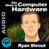 TWiCH 438: AMD Ryzen Laptops and the 1070 Ti