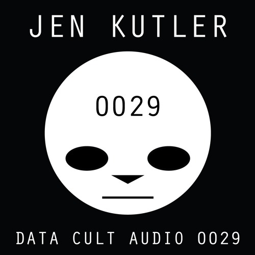 Data Cult Audio 0029 - Jen Kutler
