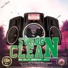 DJ DOTCOM_SWAGG & CLEAN_DANCEHALL_MIX_VOL.55 (NOVEMBER - 2017)
