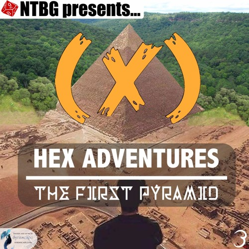 HEX: The First Pyramid - Part 3
