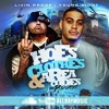 All Bay Music Presents: Hoes Clothes & Area Codes Hosted by Young Sight and Livin Proof