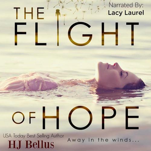 The Flight of Hope (Audio Loves)