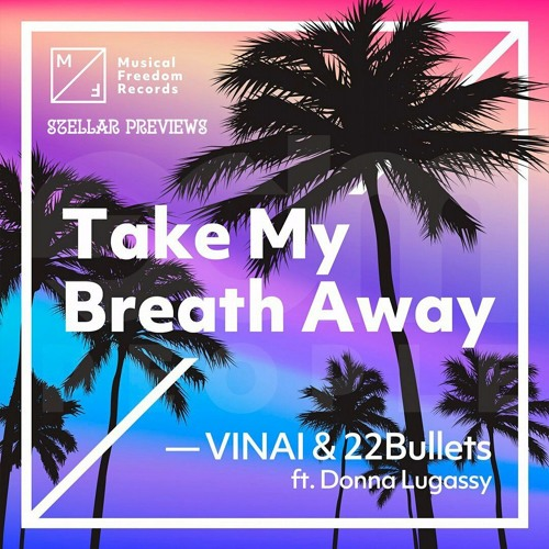Thumbnail Vinai Amp 22bullets Feat Donna Legassy Mdash Take My Breath Away