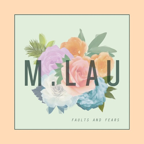 Faults and Fears - EP