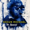 So Special - Shaun Michael .Prod by Meek