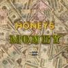 Honeys & Money