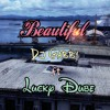 Dj Gabby ft Lucky Dube - Beautiful remix