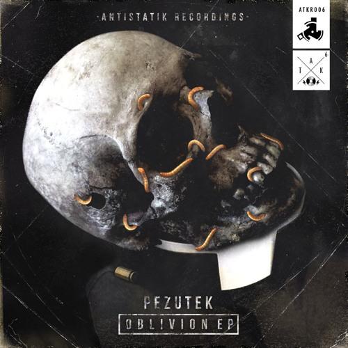 Pezutek - Oblivion - ATKR 006