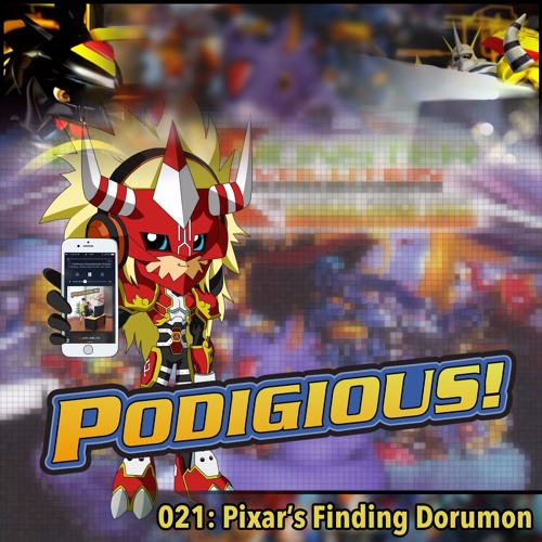 "Podigious Review: Digimon X-Evolution [021: ""Pixar's Finding Dorumon""]"