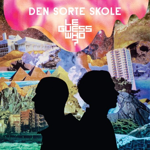 Den Sorte Skole - Mixtape for Le Guess Who? 2017
