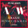 GRAZZE - Sunset In Kalea