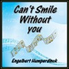 CAN'T SMILE WITHOUT YOU (Engelbert Humperdinck) cover version
