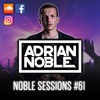 moombahton mix 2017 noble sessions 61 by adrian noble