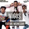 Feature Wednesday - Migos