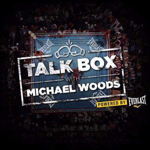 TalkBox Ep 66: WBO World Featherweight Champion Oscar Valdez