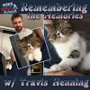 Ep. 10 - Remembering the Memories w/ Travis Henning