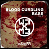 BLOOD-CURDLING BASS Vol. 1 ft. WB x MB [Charity Promo Mix]
