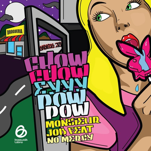 BWLA001 - Monsieur Job feat. No Mercy - Chow Chow Eyyy Pow Pow