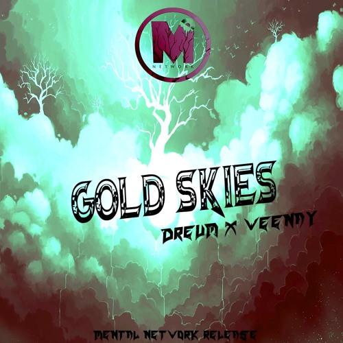 Dreum x Weenay - Gold Skies